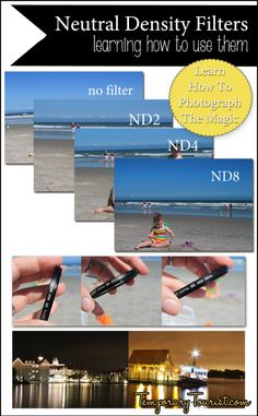 Learn to use Neutral Density Filters