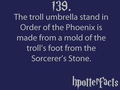 Harry Potter Facts The troll umbrella stand in Order of the Phoenix is made from a mold of the troll's foot from the Sorcerer's Stone. Harry Potter Fun Facts, Harry Potter Monopoly, Harry Potter Jokes, Harry Potter Fandom, Harry Potter World, Hp Facts, Random Facts, Random Stuff, No Muggles