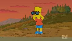 Hey, Bart! Are you going bird watching or looking for somebody?