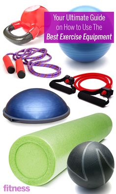 Your Ultimate Guide on How to Use the Best Exercise Equipment