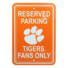 "Clemson Tigers 12"" x 18"" Reserved Parking Sign - Orange"