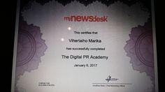 Certified in Digital PR, Digital PR Academy -verkkokoulutus, Mynewsdesk, 6.1.2017. Lisätietoja koulutuksesta: http://www.mynewsdesk.com/fi/mynewsdesk/pressreleases/mynewsdesk-lanseeraa-pk-yrityksille-digitaalisen-viestinnaen-verkkokoulutuksen-1651847