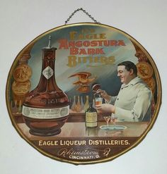 Pre-prohibition Tin Lithograph IT'S EAGLE ANGOSTURA BARK BITTERS ~ EAGLE LIQUEUR DISTILLERIES ~ RHEINSTRUM B, CINCINNATI, O Sign