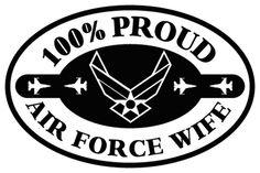 AF Veteran wife...