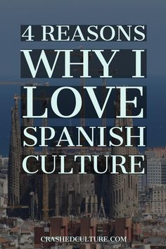 No matter what I say, I love Spanish culture. There are so many reasons to love Spanish culture, and I've listed some of the best parts of Spanish culture. via @crashedculture