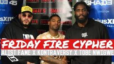 Friday Fire Cypher: Kontraversy x Tobe Nwigwe Freestyle Over Some Alist Fame Beats - https://www.mixtapes.tv/videos/friday-fire-cypher-kontraversy-x-tobe-nwigwe-freestyle-over-some-alist-fame-beats/