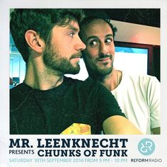 """Check out """"Mr. Leenknecht Presents Chunks of Funk 10th September 2016"""" by Reform…"""