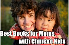 Best Books for Moms with Chinese Kids--great list of books for women who have adopted children from China