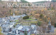 Monschau Germany Glass Blowing Castle and More! 1 hour 10 mins from Spang 2 hours 9 mins from Ram. Sand Sculptures, Funny Slogans, I Want To Travel, Oh The Places You'll Go, Day Trip, Castle, Germany, Military, Tours