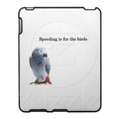 Speeding Is For The Birds iPad Case