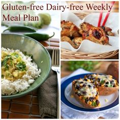 Gluten Free Dairy Free Weekly Meal Plan. Under $100 for a family for four!