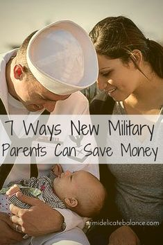 7 Ways New Military Parents Can Save Money