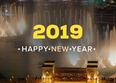 wishes everyone a very Happy New Years Dubai Tourism, Happy New Year 2019, Tourist Places, Apply Online, United Arab Emirates, About Uk, How To Apply, City, Cities