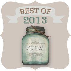 The Year of the Mason Jar Wedding Invitation Inspiration, Wedding Invitations, Mason Jar Art, Masons, Etiquette, Drink Sleeves, Wedding Stuff, Advice, Good Things