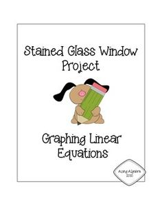 Linear Equations Project... Stained Glass Window This project is a great way for students to demonstrate some of the things theyve learned about graphing equations, they will solve and graph linear equations to create a stained glass window. In addition, they will answer questions pertaining to systems, solutions, and parallel/perpendicular lines.