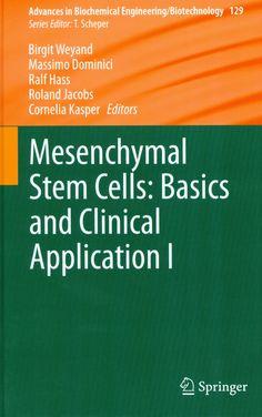 Mesenchymal stem cells: basics and clinical application I. http://kmelot.biblioteca.udc.es/record=b1502579~S12*gag