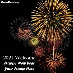 Beautiful Fireworks New Year 2021 Welcome Photo With Name, Online Write Name On Best Wish You All Happy New Year 2021 Images Edit, Create My Name Greeting Cards Celebration New Year Pictures, New Year Wishes Cards, New Year Wishes Images, New Year Wishes Quotes, New Year Pictures, Happy New Year Wishes, New Year Greeting Cards, New Year Greetings, Wedding Anniversary Quotes, Welcome Photos
