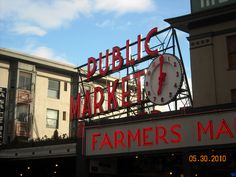 """Pike Place Market in Seattle, Washington.  I hate it when people call it """"Pike's Place.""""  Just a huge pet peeve..."""