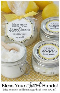 """This homemade Hand Lemon Scrub would be a much appreciated gift for volunteers, and the cute """"Bless Your Sweet Hands"""" label is perfect! gift from kids Bless Your Sweet Hands: Lemon Sugar Hand Scrub and {free} Printable Tags Sugar Hand Scrub, Sugar Scrub Recipe, Diy Cadeau Noel, Free Printable Tags, Free Printables, Volunteer Gifts, Gifts For Volunteers, Lemon Sugar, Thank You Gifts"""