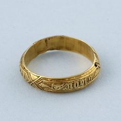"Gold poesy ring...ca. 1450..Norman French inscription...""HOLD FAST TRUE"""