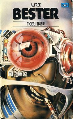 "Came across Adrian Chesterman's work for Alfred Bester's ""Tiger! Tiger!"" through Marek Skupinski's board on book covers."