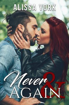 Check Out Alissa Yorks Newest Release:Never & Again!  Cover Design: Ready Set Edit  Release Date:January 26 2017  Amazon US:http://amzn.to/2jfIky0  Amazon UK:http://amzn.to/2ktNR9s Amazon CA:http://amzn.to/2ktEUbO  Amazon AU:http://amzn.to/2jfJCcl   Synopsis  Lydia Reed is a busy woman. Raising a pre-teen as a single mom is no easy task but there really wasnt another option.    Jacob Tellers life has not turned out as planned. Losing his mother his apartment and discovering his wife has been…
