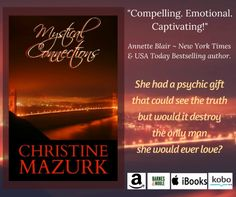 Today's Revolving Book is the paranormal romance    MYSTICAL CONNECTIONS     by  CHRISTINE MAZURK.     She's a psychic who believes in fate...