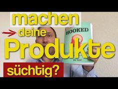 BuchTipp: So machen [deine] Produkte & Dienstleistungen ✔ süchtig ✔