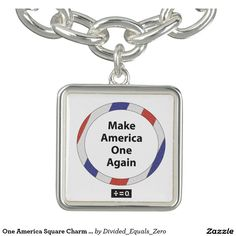 One America, Unity, Patriotic, Political, Red White and Blue, Anti Racism/Prejudice, Square Charm Bracelet, Silver Plated