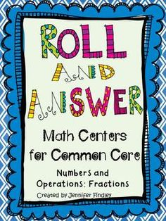 9  Self Checking Math Center Games for the Common Core Fraction Standards for 5th grade! Super easy to use! All you need is dice! $
