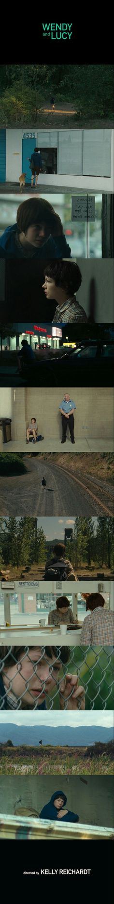 Wendy and Lucy (2008) Directed by Kelly Reichardt.