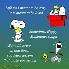 Life lessons from Snoopy Charlie Brown Quotes, Charlie Brown And Snoopy, Snoopy Love, Snoopy And Woodstock, Cute Quotes, Funny Quotes, Meaningful Quotes, Inspirational Quotes, Motivational Quotes