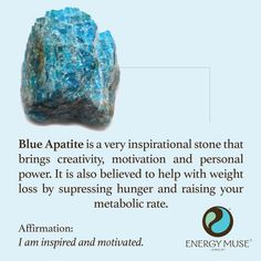 "Blue Apatite is very motivational and inspirational, helping to clear your mind and stimulate creativity. It is believed to help stimulate weight loss, by supressing hunger and raising your metabolic rate. <a class=""pintag"" href=""/explore/crystals/"" title=""#crystals explore Pinterest"">#crystals</a>"