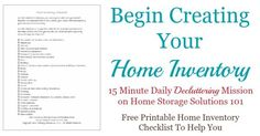 Today's #Declutter365 mission is to begin creating your home inventory. The article includes a free printable home inventory checklist, so you don't forget any of the important stuff when creating your own inventory for insurance {on Home Storage Solutions 101}