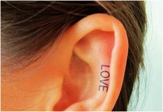 love ear tattoo I want this it tugged at my heart! How could something so simple have such an effect on me?