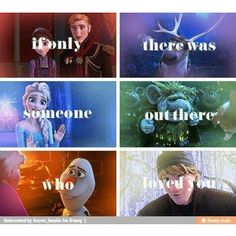 """""""If Only There Was Someone Out There Who Loved You."""" ~Hans Holly: there was...many people who loved Anna. Stupid Hans..."""
