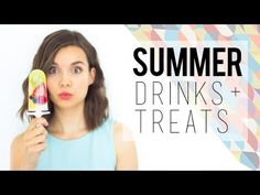 Stay Cool This Summer // Drinks + Treats - YouTube