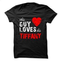 This guy love his TIFFANY - #teespring #cute t shirts. MORE INFO =>…