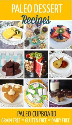 Paleo Dessert Recipes - Tons of great ideas and recipes for a paleo diet PaleoCupboard.com