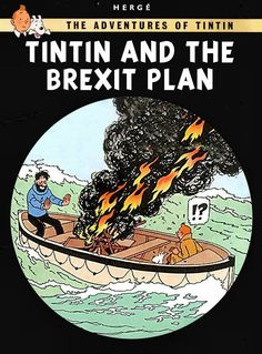 EU mocks Britain with anti-Brexit Tintin poster on wall of Brussels war room Brexit Humour, Album Tintin, Blake Et Mortimer, Anti Brexit, Herge Tintin, Ladybird Books, Book Title, Poster On, Pulp Fiction