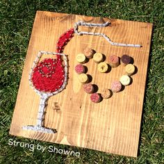 I Wine string art board. Measures x and the heart is made from cut wine corks. Can be ordered as a kit, finished board or as a class project. String Crafts, Cork Crafts, String Art, Crafts To Sell, Diy And Crafts, Arts And Crafts, Arte Linear, Wine Signs, Wine Craft