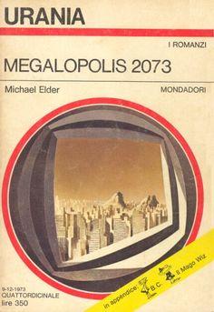 633  MEGALOPOLIS 2073 9/12/1973  NOWHERE ON EARTH (1972)  Copertina di  Karel Thole   MICHAEL ELDER