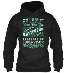 Driver Supervisor - Did It #DriverSupervisor
