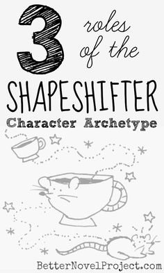 Along the traditional hero's journey, the hero often meets a Shapeshifter character archetype.   Shapeshifters can be cursed into a different form, like the Beast from Beauty and the Beast, or they can be born with transfiguring capabilities, like Mystique from X-Men.  Let's examine the roles of the Shapeshifter character archetypes in Harry Potter & The Sorcerer's Stone, Twilight, and The Hunger Games.