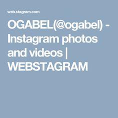 OGABEL(@ogabel) - Instagram photos and videos | WEBSTAGRAM