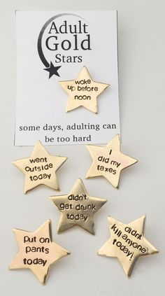 Adulting Gold Stars.  Because sometimes even you deserve a gold star