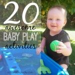 20 Awesome Baby Play Activities {via Octavia and Vicky}