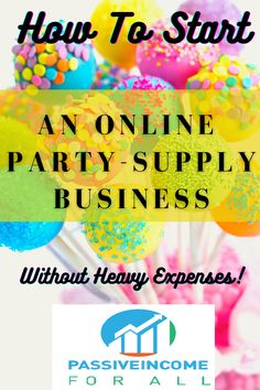 Would you like to learn how to start an online party supply business without the usual hefty expenses? Today I am going to show you a very affordable way of how you can get started. And it will cover all of your major expenses, such as training, support, hosting, tools, and so much more... If you want you can even build an online business that does not have to necessarily be limited to just serving your local area. It can have a worldwide audience and can work for you around the clock. Party Supply Store, Party Stores, Party Shop, Online Business Opportunities, Business Tips, Baloon Decor, Online Party Supplies, Creating Passive Income, Diy Projects To Try