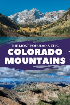10 Most Popular Mountains and Mountain Ranges in Colorado - Learn about the most famous Colorado mountains, why they are popular, what makes each one special, and how to hike them yourself. #coloradomountains #rockymountains #coloradovacation