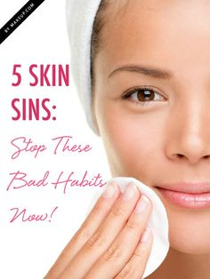 Skin Care Tips For Acne : 5 bad skincare habits you need to break NOW